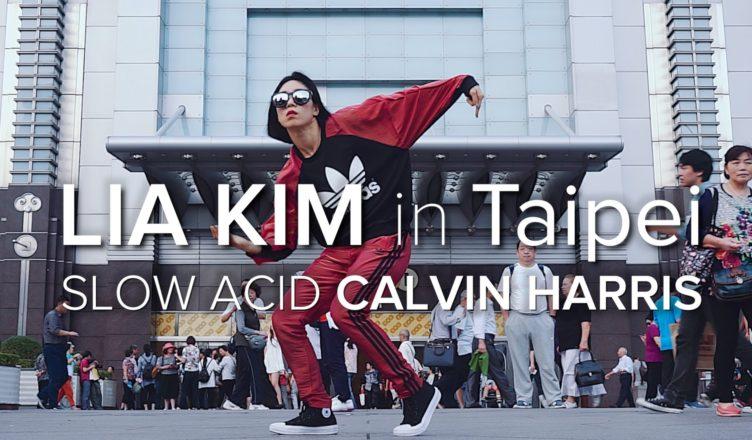 Lia Kim / Slow Acid - Calvin Harris / Taipei 101