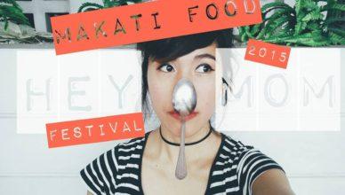 Hey 1rst Makati Food Festival