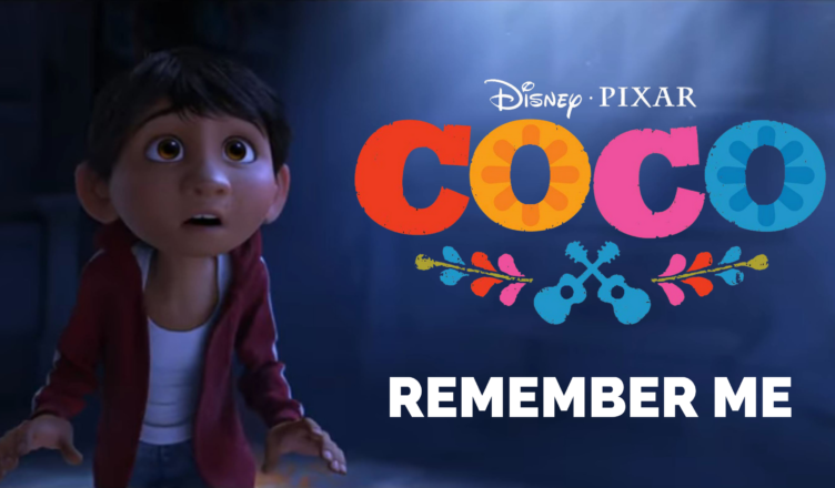 Remember Me by Miguel Coco Disney Pixar